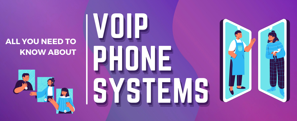 Here's all you need to know about VOIP Phone Systems