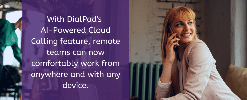 AI-powered cloud calling feature from DialPad- Case Study