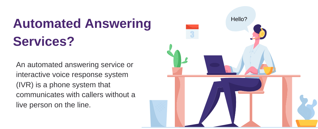 Definition of automated answering services